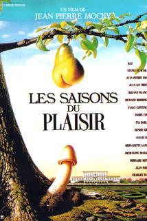 Saisons du plaisir, Les