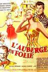 Auberge en folie, L' (1957)