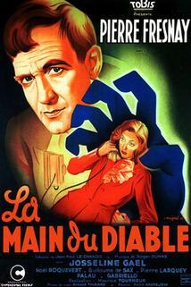 Ďáblova ruka  - Main du diable, La