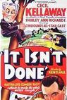 It Isn't Done (1937)