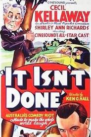 It Isn't Done