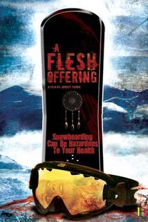 Flesh Offering, A