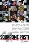 Soukromé pasti (2008)