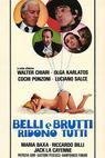 Belli e brutti ridono tutti (1979)