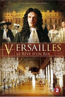 Versailles, le rêve d'un roi