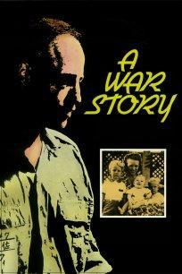 A War Story  - A War Story