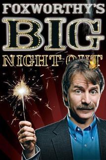 Foxworthy's Big Night Out  - Foxworthy's Big Night Out