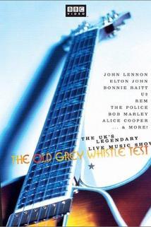The Old Grey Whistle Test  - The Old Grey Whistle Test