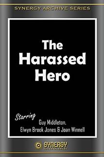 The Harassed Hero