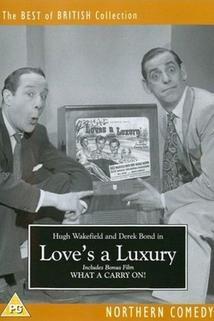 Love's a Luxury