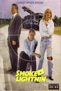 Smoke n Lightnin