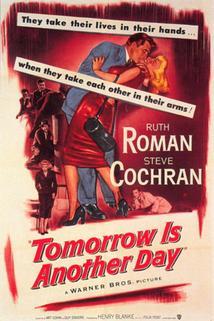 Tomorrow Is Another Day  - Tomorrow Is Another Day