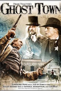 Ghost Town: The Movie  - Ghost Town: The Movie