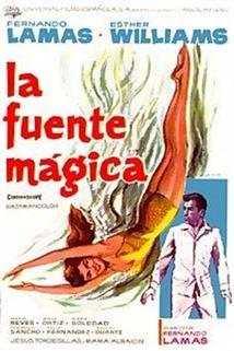 Fuente mágica, La