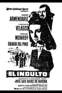 Indulto, El