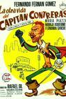 Otra vida del capitán Contreras, La