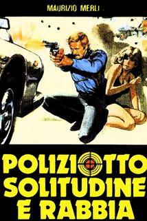 Plakát k filmu: Osamělý rozzlobený policista