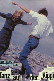 Tanz auf der Kippe