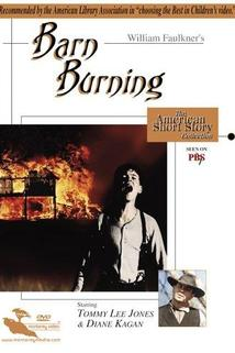 Barn Burning  - Barn Burning
