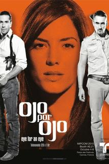 Ojo por Ojo - S01E01  - S01E01