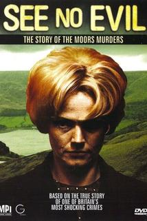 See No Evil: The Moors Murders  - See No Evil: The Moors Murders