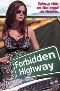 Forbidden Highway  - Forbidden Highway