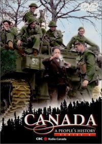 Canada: A People's History  - Canada: A People's History