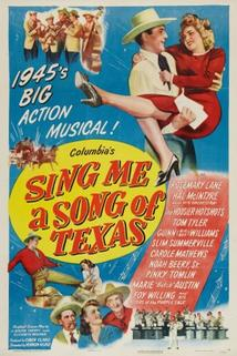 Sing Me a Song of Texas  - Sing Me a Song of Texas