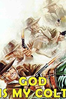 Colt era il suo Dio, La