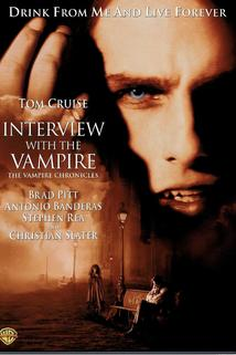 Interview s upírem  - Interview With The Vampire