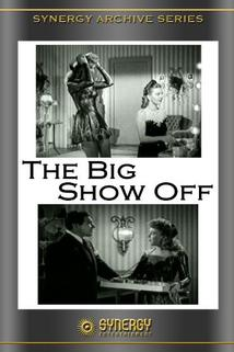 The Big Show-Off  - The Big Show-Off