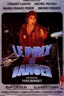 Cena za nebezpečí  - Prix du danger, Le