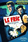 Fric, Le