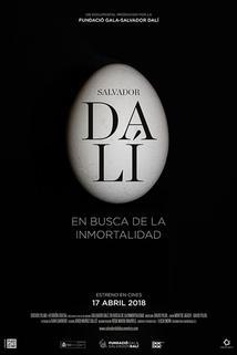 Salvador Dalí: Hledání nesmrtelnosti  - Salvador Dalí: In Search of Immortality