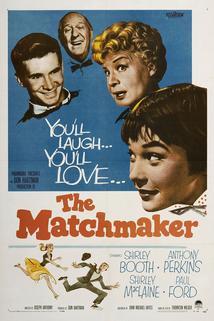 Dohazovačka  - Matchmaker, The