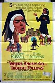 Where Angels Go Trouble Follows!  - Where Angels Go Trouble Follows!