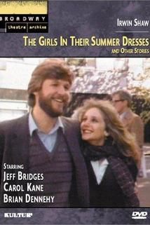 The Girls in Their Summer Dresses and Other Stories by Irwin Shaw  - The Girls in Their Summer Dresses and Other Stories by Irwin Shaw