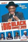 The Big Black Comedy Show, Vol. 3