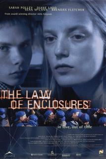 The Law of Enclosures  - The Law of Enclosures