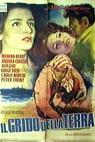 Grido della terra, Il (1949)