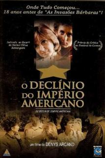 Úpadek amerického impéria  - Déclin de l'empire américain, Le
