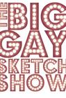 The Big Gay Sketch Show (2006)