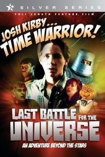 Josh Kirby: Bojovník s časem: Poslední bitva o vesmír
