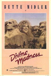 Divine Madness!
