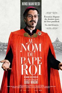 Ve jménu papeže krále