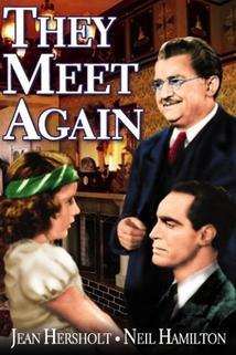 They Meet Again