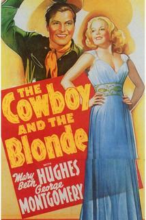 The Cowboy and the Blonde  - The Cowboy and the Blonde