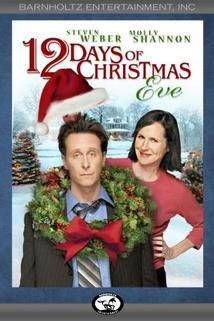Twelve Days of Christmas Eve, The  - Twelve Days of Christmas Eve, The