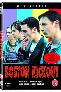 Boston Kickout  - Boston Kickout