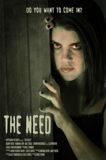 The Need  - The Need